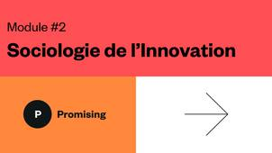 5. L'innovation comme traduction (Module 2